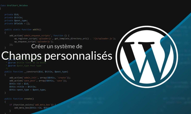 Guide d'initiation aux champs personnalisés dans WordPress : Explication + Tutoriel
