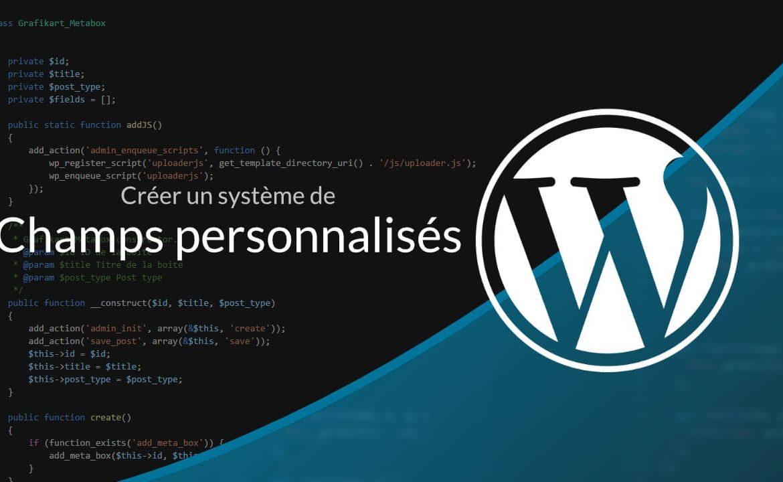 champs personalisés wordpress